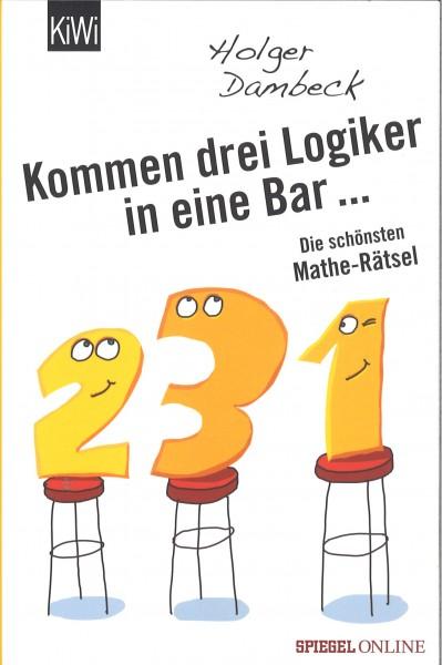Kommen drei Logiker in eine Bar